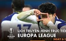Lịch trực tiếp Europa League: Tottenham trở lại mạch thắng?
