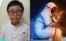 Cậu bé 9 tuổi phát minh thiết bị giúp phi hành gia 'giải quyết nỗi buồn'