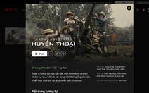 Netflix phản hồi về nguồn cung cấp bản quyền 2 phim Việt vừa phát sóng