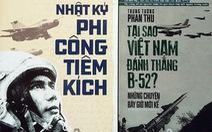 Kể chuyện không quân Việt Nam đánh thắng B52