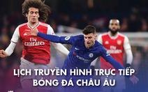 Lịch trực tiếp bóng đá châu Âu 26-12: Leicester - Man United, Arsenal- Chelsea