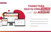 Agribank đẩy mạnh thanh toán điện tử dịch vụ công