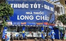 FPT Long Châu - Hướng tới sứ mệnh 'Phục vụ tốt hơn sức khỏe cộng đồng'