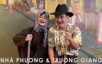 Trường Giang - Nhã Phương thành đôi vợ chồng già trong MV của Đức Phúc