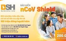 BSH trợ cấp tiền bảo hiểm nCoV lên đến 100 triệu đồng/người
