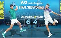 Chung kết đơn nam Giải quần vợt Úc mở rộng 2020: Lịch sử gọi tên Dominic Thiem?