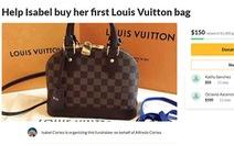 Cho tôi nghìn đô mua túi LV, được không?