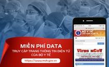 Nhà mạng miễn cước data truy cập trang web Bộ Y tế