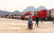 Nhiều chợ biên giới Trung Quốc đóng đến hết tháng, hàng nông sản càng hẹp cửa