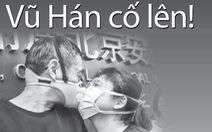 Chung tay phòng chống dịch virus corona - Vũ Hán cố lên!
