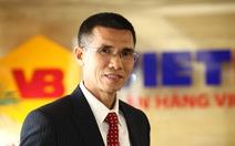 Ông Nguyễn Thanh Nhung - tổng giám đốc Vietbank - xin từ nhiệm