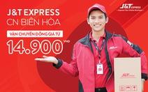 Tháng 3 này đừng bỏ lỡ Chương trình đồng giá giao hàng của J&T Express