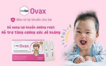 Hỗ trợ tăng cường đề kháng với LiveSpo Ovax
