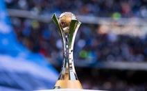 Thêm giải FIFA Club World Cup mở rộng bị hoãn