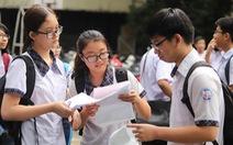 Tuyển sinh lớp 10 ở TP.HCM năm nay sẽ như thế nào?
