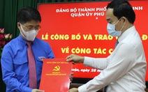 Bí thư Thành đoàn TP.HCM làm bí thư Quận ủy Phú Nhuận