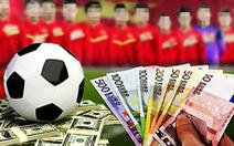 Triệt phá đường dây cá độ bóng đá 250 tỉ đồng