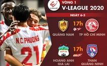 Lịch trực tiếp vòng 1 V-League 2020: Hoàng Anh Gia Lai, TP.HCM xuất trận