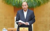 Thủ tướng muốn nâng gói hỗ trợ tài khoá từ 30.000 tỉ lên 150.000 tỉ đồng