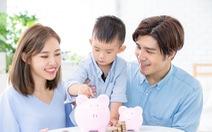 Chỉ dành dụm tiết kiệm, cuộc sống gia đình sẽ chưa đủ an tâm