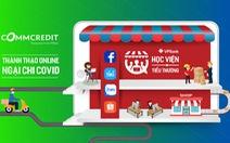 VPBank hỗ trợ miễn phí cho hàng chục nghìn tiểu thương chuyển sang kinh doanh online