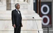 Hàng triệu con tim thổn thức hi vọng cùng tiếng ca Andrea Bocelli đêm Phục sinh