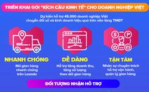 45.000 doanh nghiệp Việt được hỗ trợ trên nền tảng TMĐT Lazada