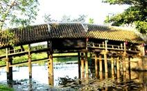 Tiến hành hạ giải để trùng tu cầu ngói Thanh Toàn, di tích hơn 2 thế kỷ