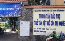 Sở LĐ-TB&XH TP.HCM kiểm điểm 9 đơn vị trực thuộc theo kết luận thanh tra
