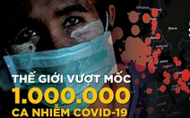 1 triệu ca mắc COVID-19 và những cột mốc bị phá vỡ