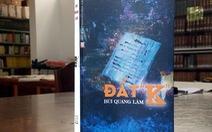 Đất K của Bùi Quang Lâm: Người lính và thân phận thời hậu chiến