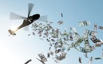'Tiền trực thăng' phát trực tiếp cho dân vẫn tốt hơn