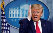 Ông Trump tố WHO ăn tiền Mỹ nhưng nghiêng về phía Trung Quốc
