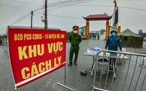 Cận cảnh cách ly thôn Hạ Lôi hơn 10.000 nhân khẩu vì liên quan bệnh nhân 243