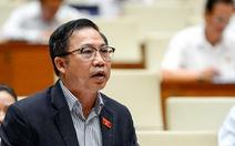 ĐBQH gửi kiến nghị tới Tổng bí thư, Chủ tịch nước và Chủ tịch Quốc hội vụ Hồ Duy Hải
