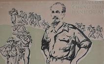 Ngắm tranh Bác Hồ của các danh họa Trần Văn Cẩn, Dương Bích Liên, Lê Bá Đảng