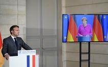 Pháp và Đức muốn tung gói tiền lớn để tự chủ kinh tế và y tế cho châu Âu