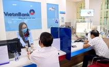 VietinBank: luôn hài hòa lợi ích nền kinh tế và nhà đầu tư