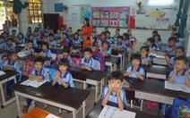 TP.HCM thiếu 443 phòng học để triển khai chương trình tiểu học mới