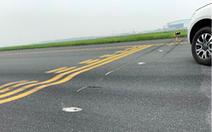 Cần sửa ngay đường băng sân bay Nội Bài, Tân Sơn Nhất