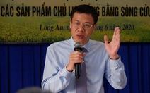 Đề xuất 3 chương trình phát triển khoa học - công nghệ cho Đồng bằng sông Cửu Long