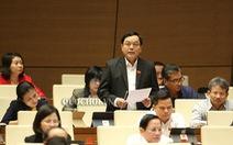 Đại biểu Hoàng Đức Thắng: 'Không làm sai, làm trái thì ai chống phá được'