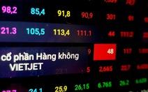 Chứng khoán giảm điểm, cổ phiếu hàng không 'bốc hơi' ngàn tỉ đồng vốn hóa