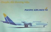 Xóa sổ thương hiệu Jetstar Pacific, chuyển sang tên Pacific Airlines