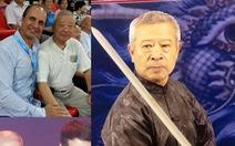 Sư phụ của Chân Tử Đan: 'Trận Ma Baoguo đấu với Wang Qingmin không phải... đấu võ'
