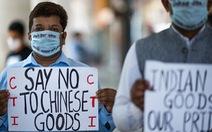 Dân Ấn sôi sục tẩy chay hàng Trung Quốc: nói dễ, làm mới khó...