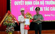 Quảng Bình, Quảng Trị có tân giám đốc công an tỉnh