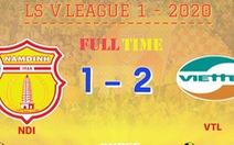Minh Tuấn ghi bàn ở phút bù giờ, Viettel đánh bại 10 người Nam Định