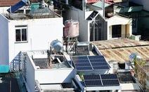 Điện mặt trời: Không khắt khe cũng đừng buông lỏng