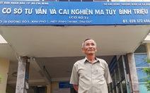 Tự truyện của người về từ địa ngục ma túy - Kỳ 7: Trị 'ma quỷ' trong trường Bình Triệu